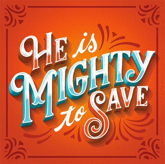 He Is Mighty To Save by Nevesman